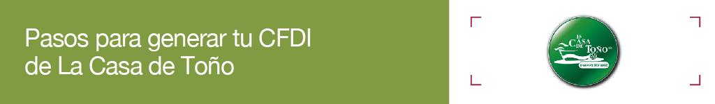 La Casa de Toño: Pasos para realizar tu facturación electrónica.