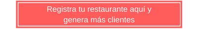 Registra tu restaurante aquí y genera más clientes